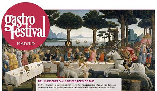 MADRID GASTROFESTIVAL 2013